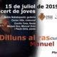 Dilluns al ras – 15 de julio: Concert de joves